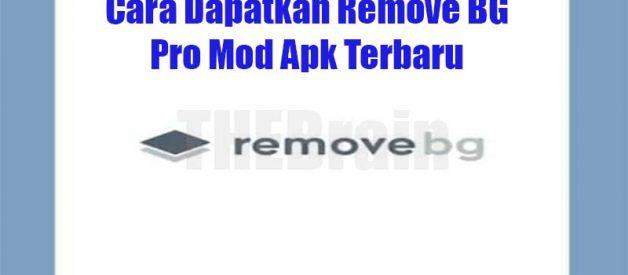 Cara Dapatkan Remove BG Pro Mod Apk Terbaru