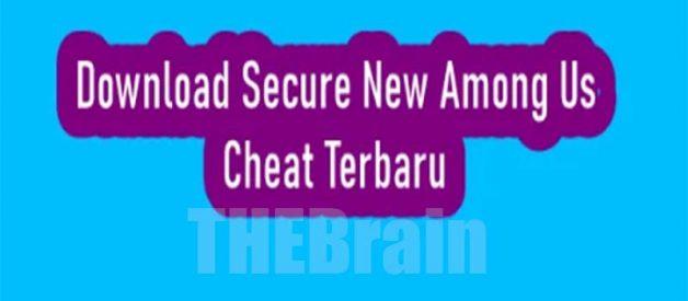 Cara Dapatkan Secure New Among Us Cheat Terbaru