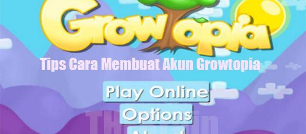 Tips Cara Membuat Akun Growtopia Kalangan Gamers