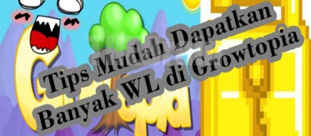 WL Di Game Growtopia Dan Cara Dapatkan!