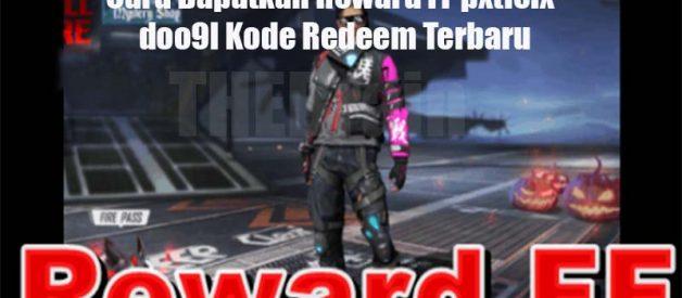 Cara Dapatkan Reward FF pxtlelxdoo9l Kode Redeem Terbaru