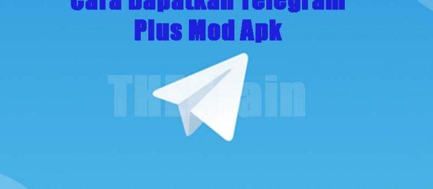 Cara Dapatkan Telegram Plus Mod Apk