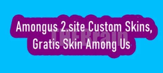 Cara Gunakan Amongus 2.site Custom Skins, Gratis!