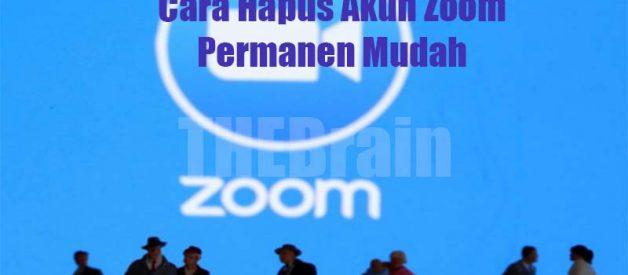 Cara Hapus Akun Zoom Permanen Mudah