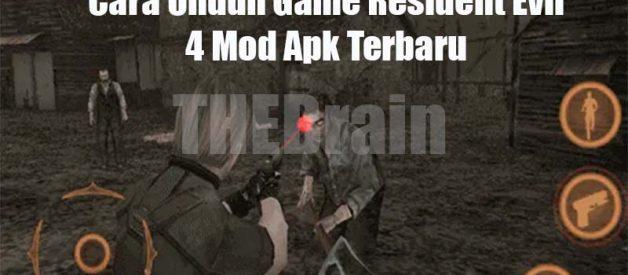 Cara Unduh Game Resident Evil 4 Mod Apk Terbaru