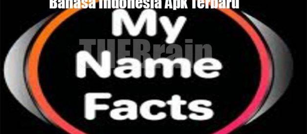 Cara Unduh My Name Facts Bahasa Indonesia Apk Terbaru