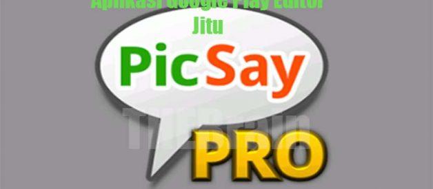 Cara Unduh Picsay Pro APK Aplikasi Google Play Editor Jitu