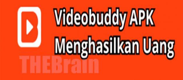 Cara Unduh Videobuddy Penghasil Uang