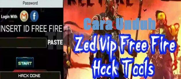 Cara Unduh Zed Vip Free Fire Hack Tools