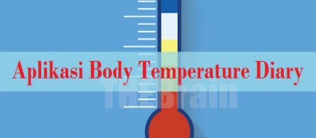 Langkah Gunakan Aplikasi Body Temperature Diary
