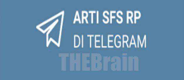 Mengenal Arti SFS RP Di Telegram