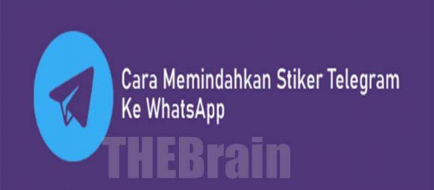 Langkah Pindahkan Stiker Telegram Ke WhatsApp Mudah