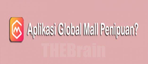 Cara Daftar Aplikasi Global Mall, Apakah Penipuan atau Aplikasi Penghasil Uang?