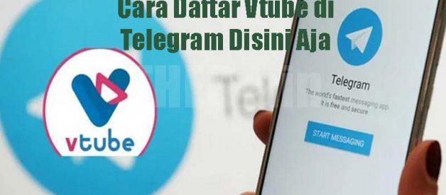Cara Daftar Vtube di Telegram Disini Aja