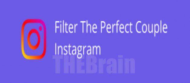 Cara Gunakan Filter Instagram Perfect Couple