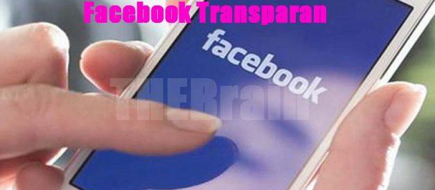 Cara Membuat Aplikasi Facebook Transparan
