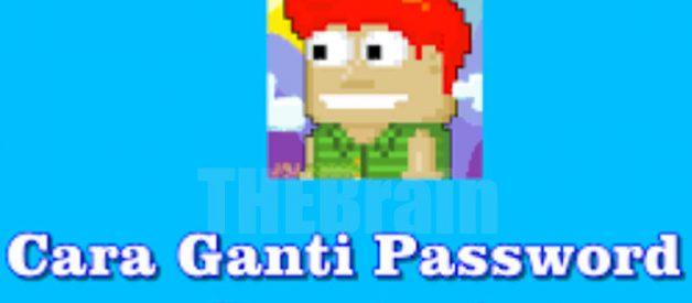 Cara Mengganti Password Game Growtopia, Mudah!