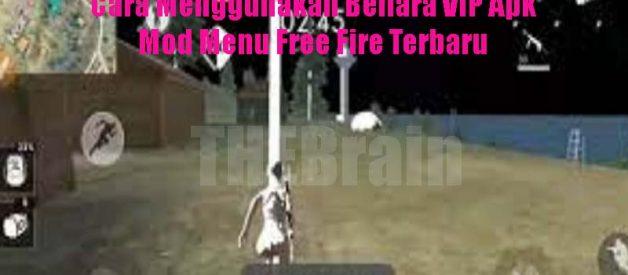 Cara Menggunakan Bellara VIP Apk Mod Menu Free Fire Terbaru