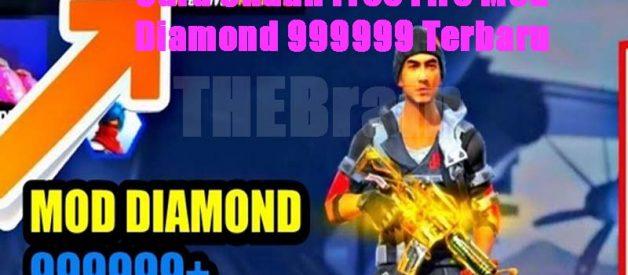 Cara Unduh Free Fire Mod Diamond 999999 Terbaru