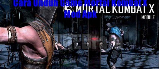 Cara Unduh Game Mortal Kombat X Mod Apk