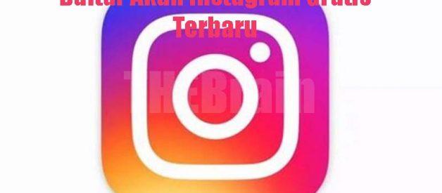 Daftar Akun Instagram Gratis Terbaru