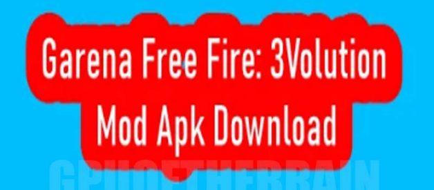 Cara Unduh Garena Free Fire: 3Volution Mod Apk Download v1.51.2 Update