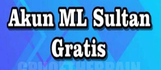 Daftar Akun ML Sultan Gratis Dan Terbaru