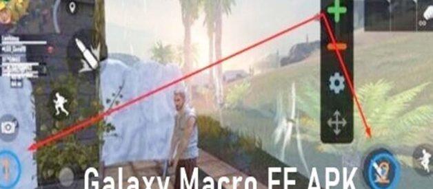 Unduh Galaxy Macro FF Apk, Fitur Dan Cara Pasang