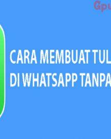Begini Cara Membuat Tulisan Unik di WhatsApp Tanpa Aplikasi