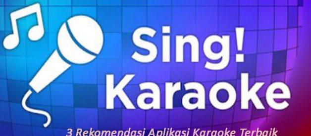 3 Rekomendasi Aplikasi Karaoke Terbaik Dan Gratis Di Android