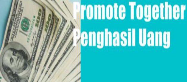 Promote Together Apk Penghasil Uang, Apakah Aman? Cek Disini