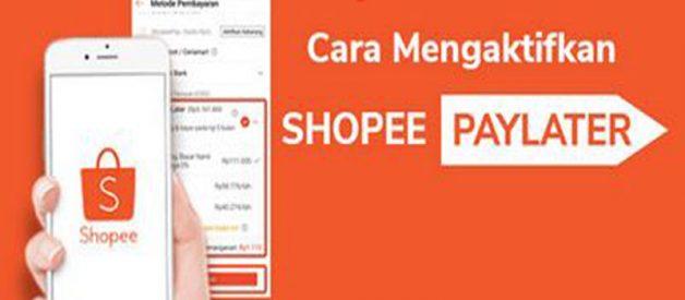Cara Mengaktifkan Shopee PayLater Di Android