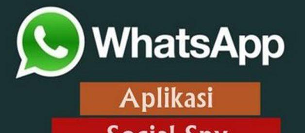 Download Aplikasi Social SPY WhatsApp Terbaru Di Android