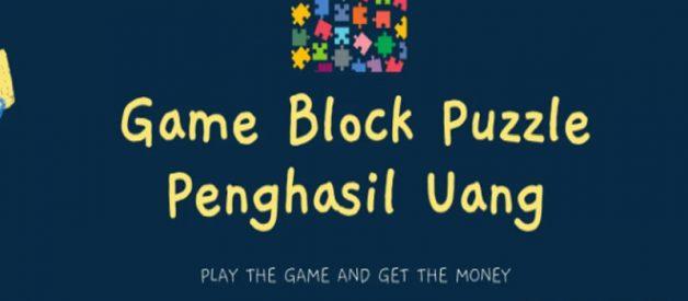 Block Puzzle Penghasil Uang, Apakah Penipuan?