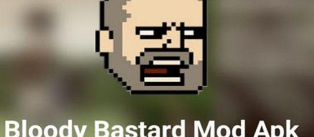 Download Game Bloody Bastard Mod Apk Di Android