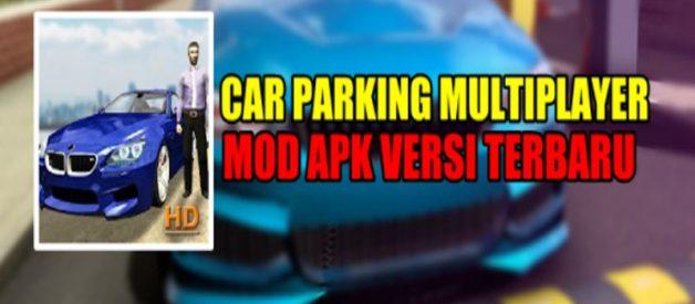 Car Parking Multiplayer Mod Apk Terbaru 2021