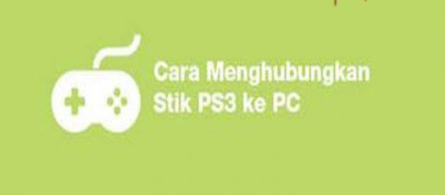2 Cara Menghubungkan Stik PS3 Ke Komputer