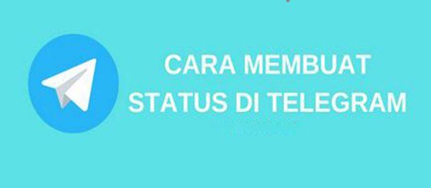 2 Cara Membuat Status Di Telegram, Cek Disini