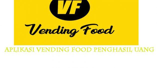 Aplikasi Vending Food Penghasil Uang, Benarkah Aman Dipakai?