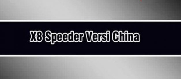 Download Aplikasi X8 Speeder Versi China Di Android