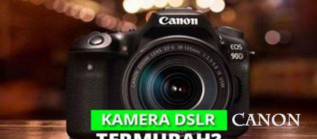 Daftar DSLR Kamera Canon Murah, Cek Disini