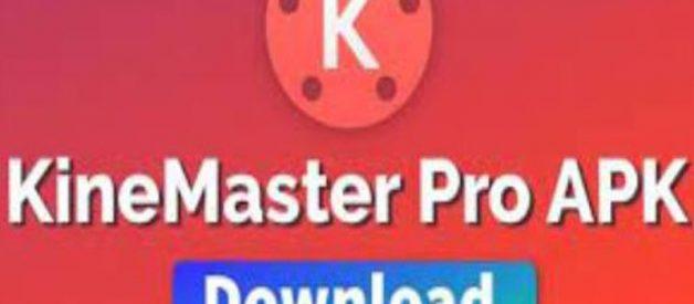 Download Kinemaster Pro Mod Apk Tanpa Watermark 2021