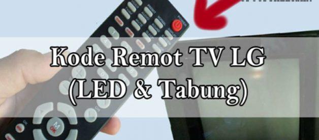 Kode Remot TV LG, Cek Disini