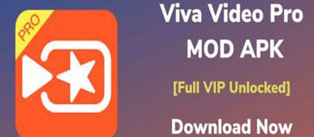 Download VivaVideo Pro Mod Apk Versi Terbaru Gratis
