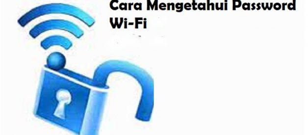 Cara Mengetahui Password WiFi, Cek Disini